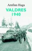 """""""Valdres 1940"""" av Arnfinn Haga"""