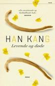 """""""Levende og døde"""" av Kang Han"""