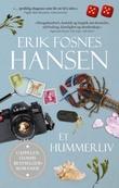 """""""Et hummerliv - roman"""" av Erik Fosnes Hansen"""