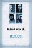 """""""De fire store - og hvordan de ledet sine menn"""" av Ragnar Kvam"""