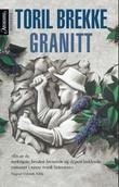"""""""Granitt"""" av Toril Brekke"""