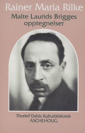 """""""Malte Laurids Brigges opptegnelser - 1910"""" av Rainer Maria Rilke"""