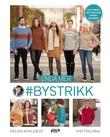 """""""Enda mer #bystrikk"""" av Ingunn Myklebust"""