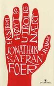 """""""Ekstremt høyt og utrolig nært"""" av Jonathan Safran Foer"""