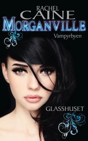 """""""Glasshuset"""" av Rachel Caine"""