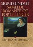 """""""Nåtidsverker. Bd. 9 - den trofaste hustru"""" av Sigrid Undset"""