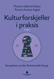 """""""Kulturforskjeller i praksis - perspektiver på det flerkulturelle Norge"""" av Thomas Hylland Eriksen"""