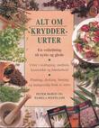"""""""Alt om krydderurter - En veiledning til nytte og glede. Originalens tittel: The Herb Bible"""" av McHoy, Peter og Westland, Pamela"""