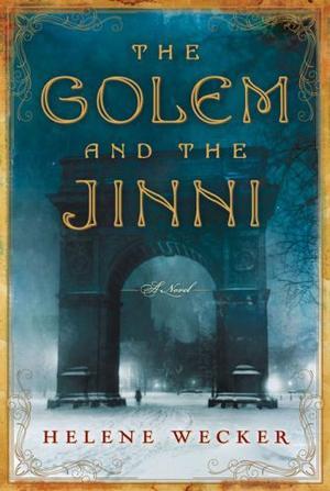 """""""Golem and the Jinni, The"""" av Helene Wecker"""