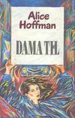 """""""Dama til"""" av Alice Hoffman"""