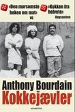 """""""Kokkejævler"""" av Anthony Bourdain"""