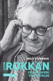 """""""Stein Rokkan - fra periferi til sentrum"""" av Arild Stubhaug"""