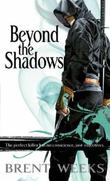 """Beyond the Shadows - Night Angel Trilogy Book 3"" av Brent Weeks"
