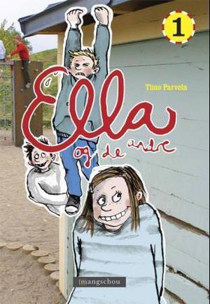 """""""Ella og de andre"""" av Timo Parvela"""
