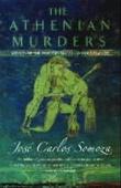 """The Athenian murders"" av José Carlos Somoza"