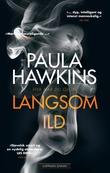 """""""Langsom ild"""" av Paula Hawkins"""
