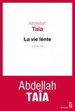"""""""La Vie lente"""" av Abdellah Taïa"""