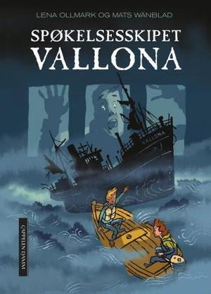 """""""Spøkelsesskipet Vallona"""" av Lena Ollmark"""