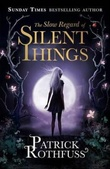 """The slow regard of silent things - a kingkiller chronicle novella"" av Patrick Rothfuss"