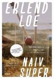 """Naiv. Super - roman"" av Erlend Loe"