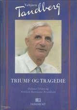 """Vebjørn Tandberg - triumf og tragedie"" av Helmer Dahl"