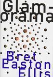 """""""Glamorama"""" av Bret Easton Ellis"""