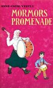 """""""Mormors promenade"""" av Anne-Cath. Vestly"""