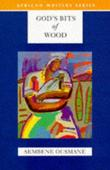 """""""God's Bits of Wood (African Writers Series)"""" av Sembene Ousmane"""