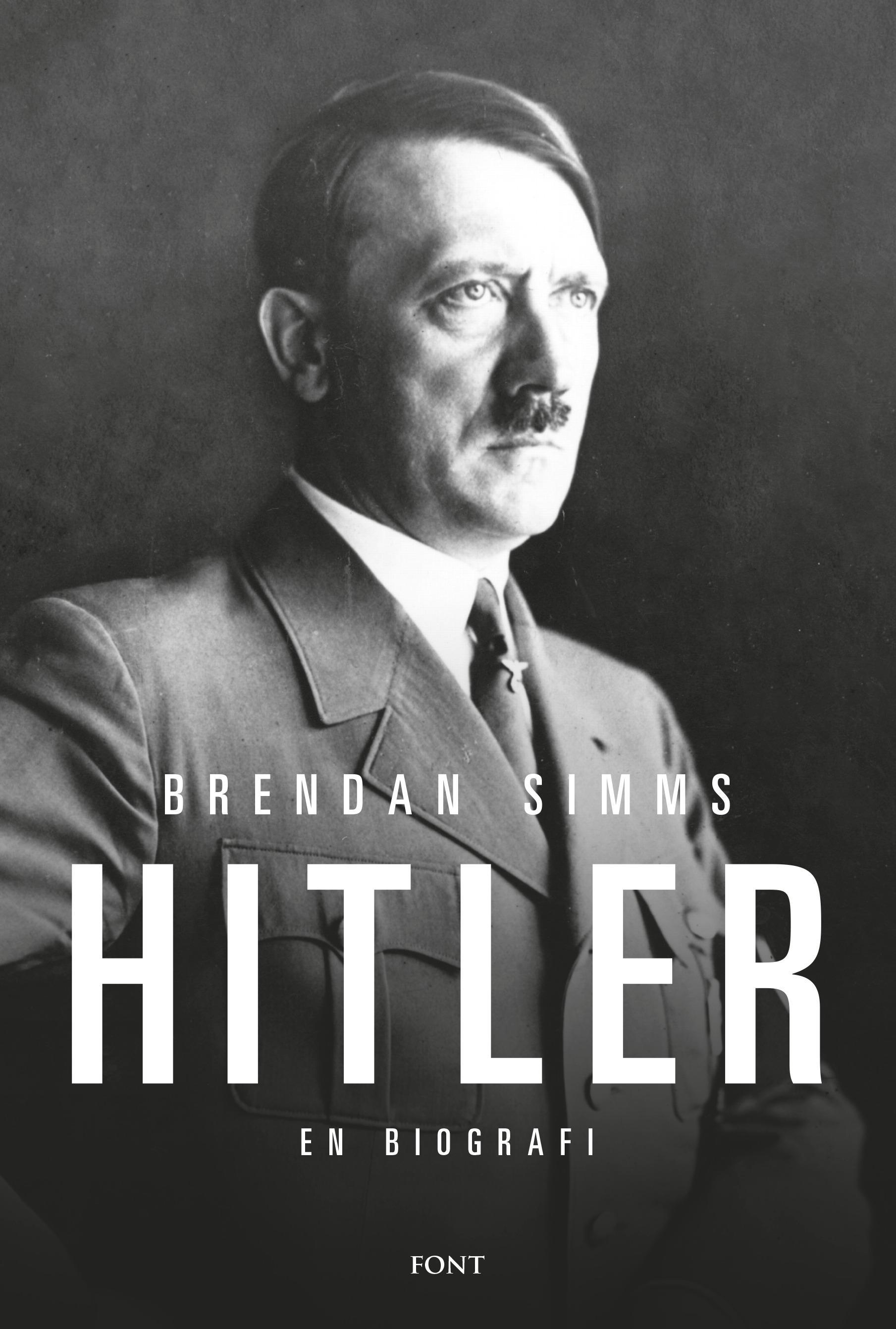 """""""Hitler - en biografi"""" av Brendan Simms"""