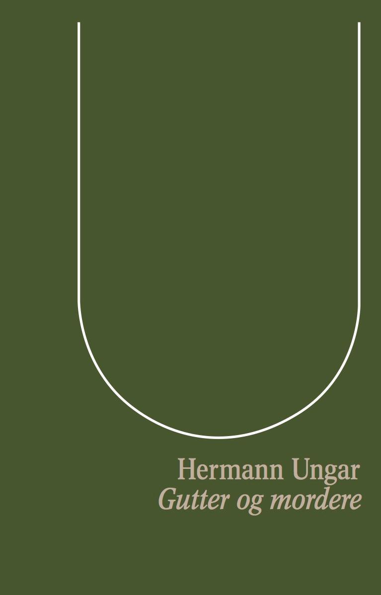 """""""Gutter og mordere og andre fortellinger"""" av Hermann Ungar"""