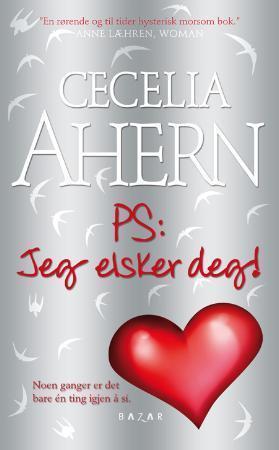"""""""PS: jeg elsker deg!"""" av Cecelia Ahern"""