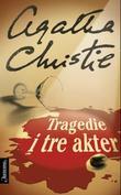 """""""Tragedie i tre akter"""" av Agatha Christie"""