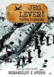 """Jeg lever! mirakelet i Andes"" av Nando Parrado"