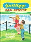 """""""Gulltopp som detektiv"""" av Helen Louise Thorndyke"""