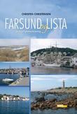 """""""Farsund og Lista - en kjærlighetserklæring"""" av Christen Christensen"""