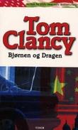 """""""Bjørnen og dragen"""" av Tom Clancy"""