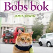 """""""Bobs bok"""" av James Bowen"""