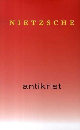 """""""Antikrist - forbannelse over kristendommen"""" av Friedrich Nietzsche"""