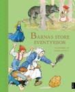 """Barnas store eventyrbok"" av Svend Otto S."