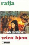 """""""Veien hjem"""" av Bente Pedersen"""