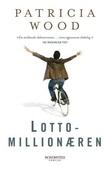 """""""Lottomillionæren"""" av Patricia Wood"""
