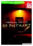 """""""40 postkort"""" av Ingeborg Arvola"""