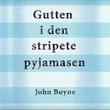 """""""Gutten i den stripete pyjamasen"""" av John Boyne"""