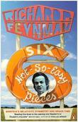 """Six Not-so-easy Pieces Einstein's Relativity, Symmetry and Space-time (Penguin Press Science)"" av Richard P Feynman"