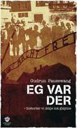 """""""Eg var der - historier vi ikkje må gløyme"""" av Gudrun Pausewang"""