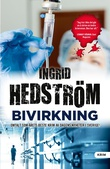 """""""Bivirkning"""" av Ingrid Hedström"""