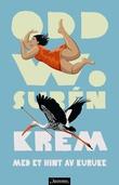 """""""Krem med et hint av kuruke roman"""" av Odd W. Surén"""