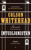"""""""Intuisjonisten"""" av Colson Whitehead"""