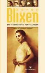 """""""Syv fantastiske fortellinger"""" av Karen Blixen"""