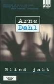 """""""Blind jakt"""" av Arne Dahl"""